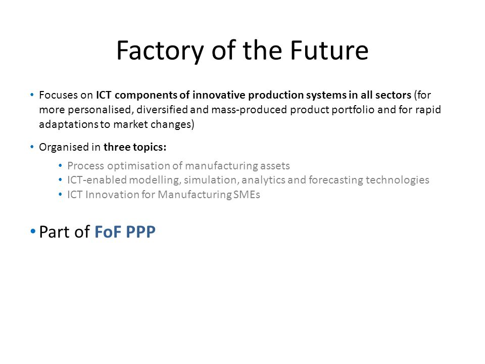 Factory of the Future Part of FoF PPP