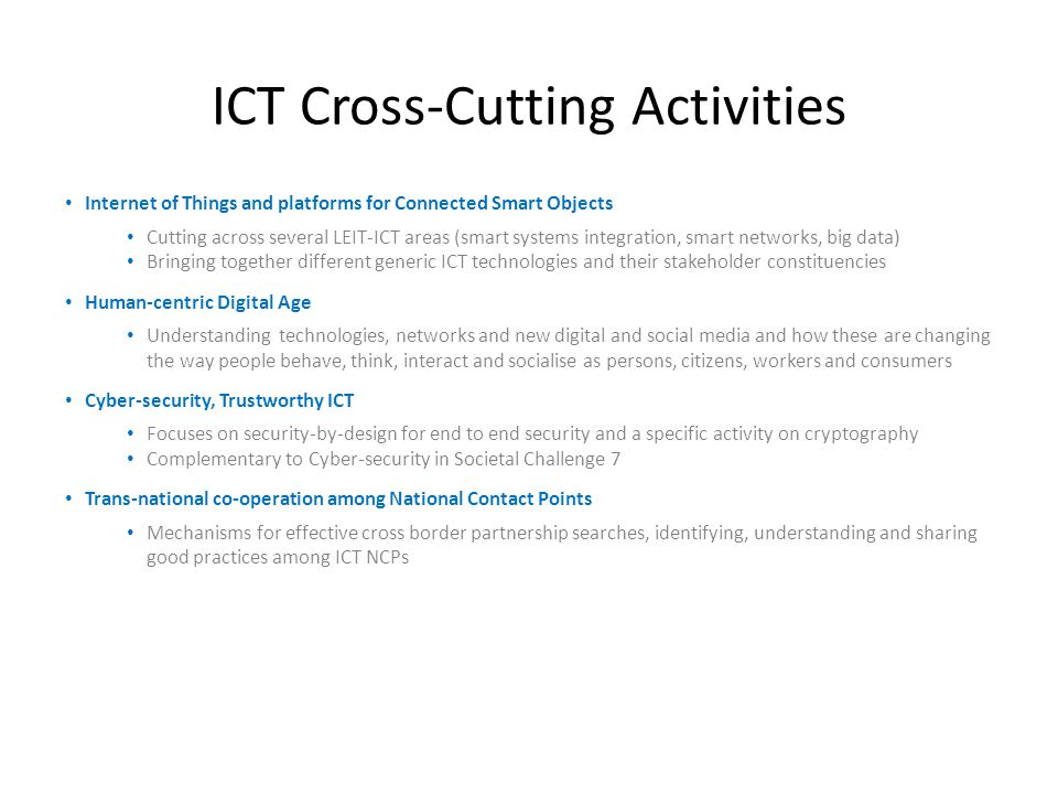 ICT Cross-Cutting Activities
