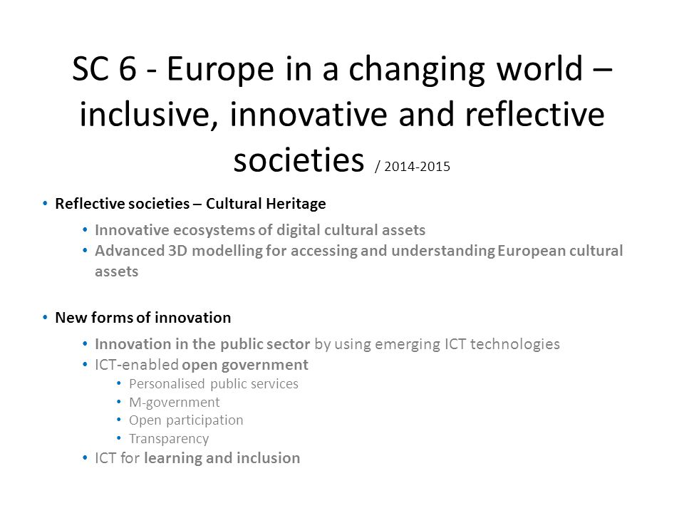 SC 6 - Europe in a changing world – inclusive, innovative and reflective societies / 2014-2015