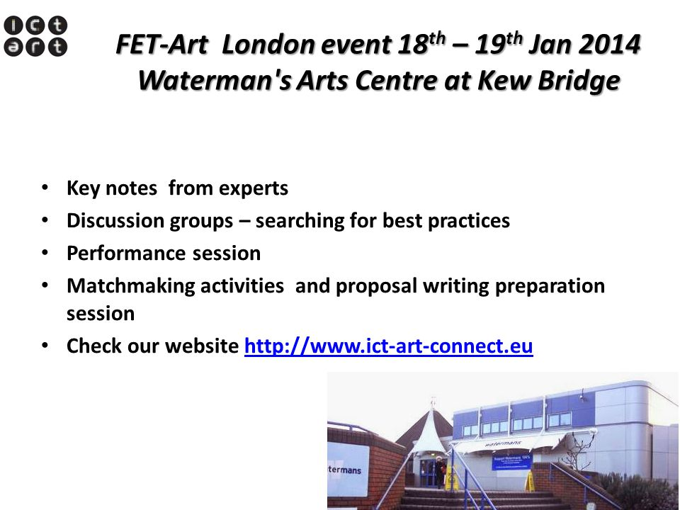 FET-Art London event 18th – 19th Jan 2014 Waterman s Arts Centre at Kew Bridge