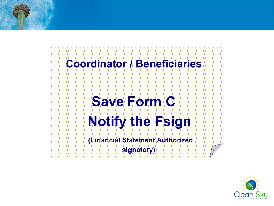 Notify the Fsign (Financial Statement Authorized signatory)