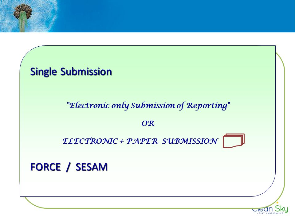 Electronic only Submission of Reporting