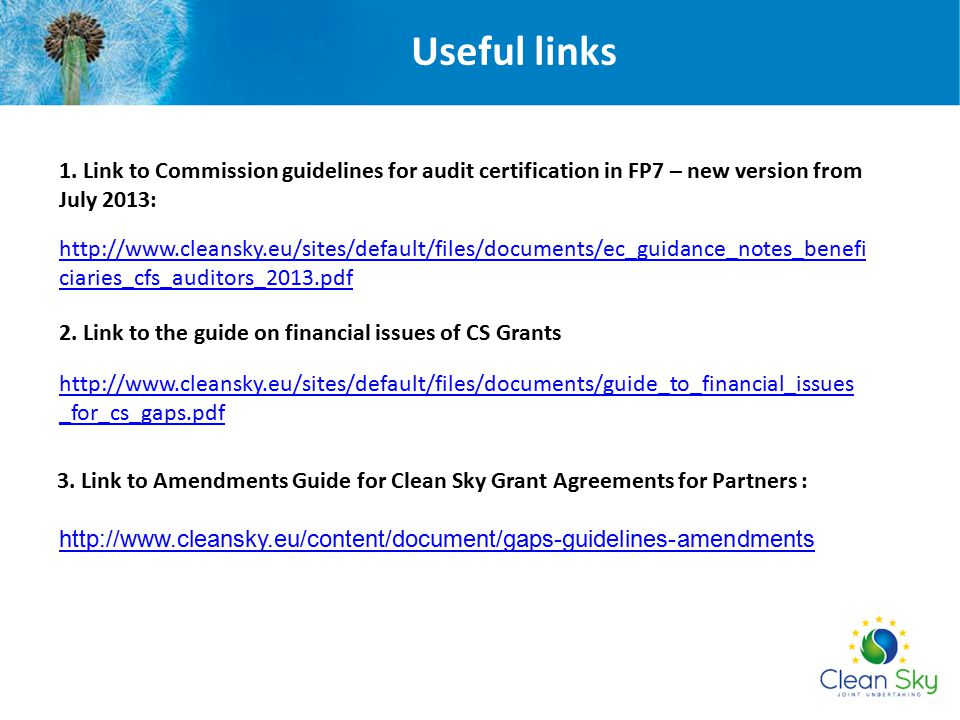 Useful links 1. Link to Commission guidelines for audit certification in FP7 – new version from July 2013: