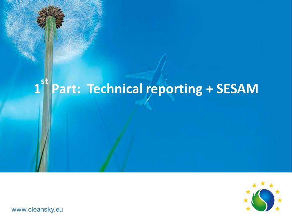 1st Part: Technical reporting + SESAM