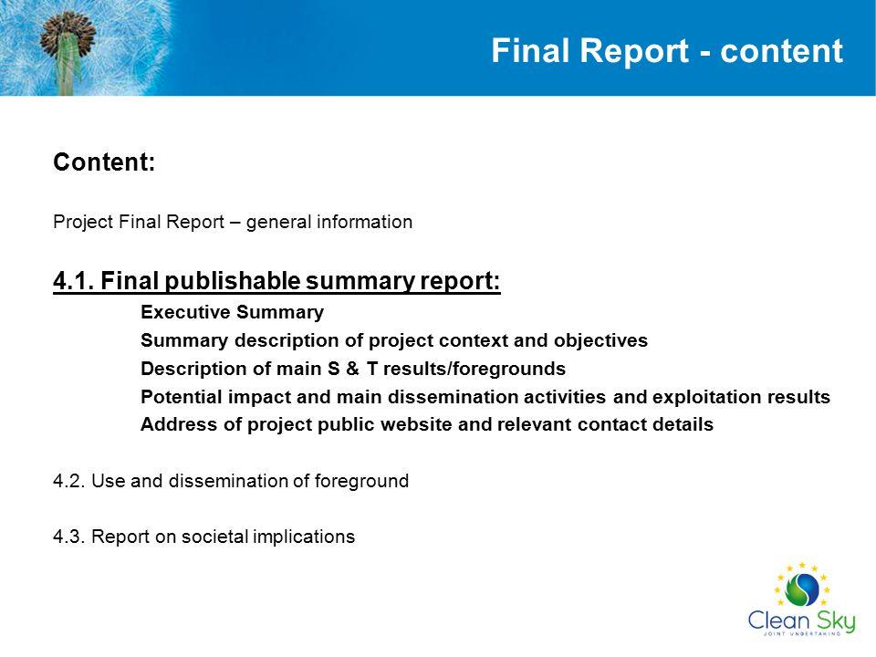 Final Report - content Content: 4.1. Final publishable summary report: