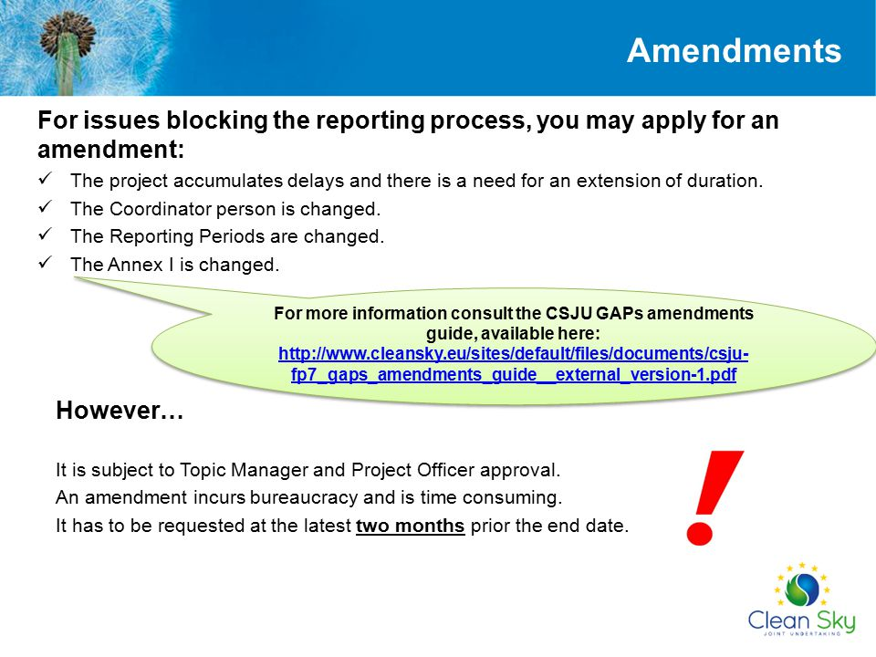 Amendments For issues blocking the reporting process, you may apply for an amendment: