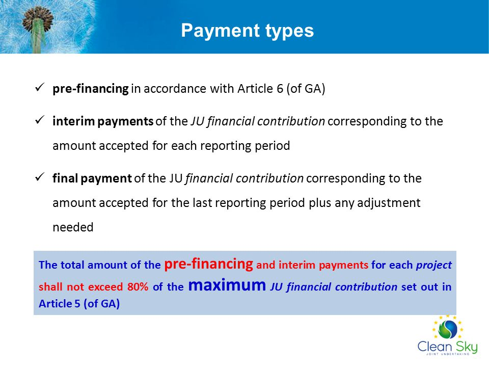 Payment types pre-financing in accordance with Article 6 (of GA)