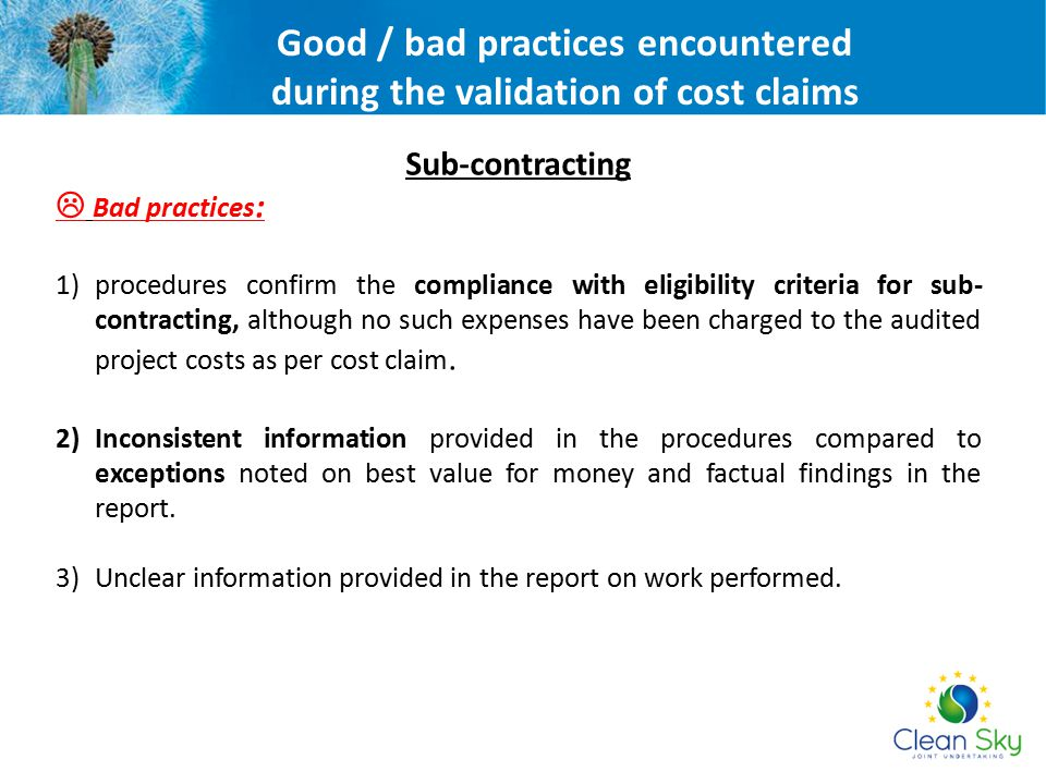Good / bad practices encountered during the validation of cost claims