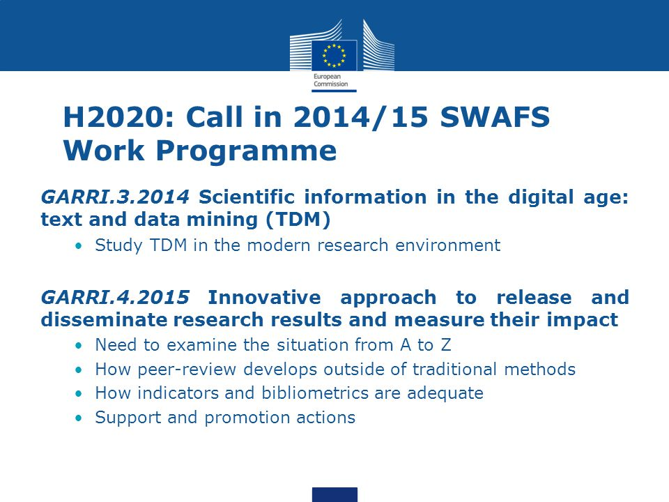 H2020: Call in 2014/15 SWAFS Work Programme