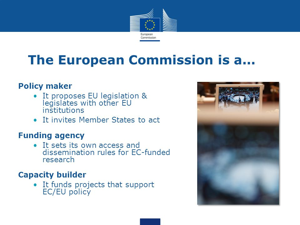 The European Commission is a...