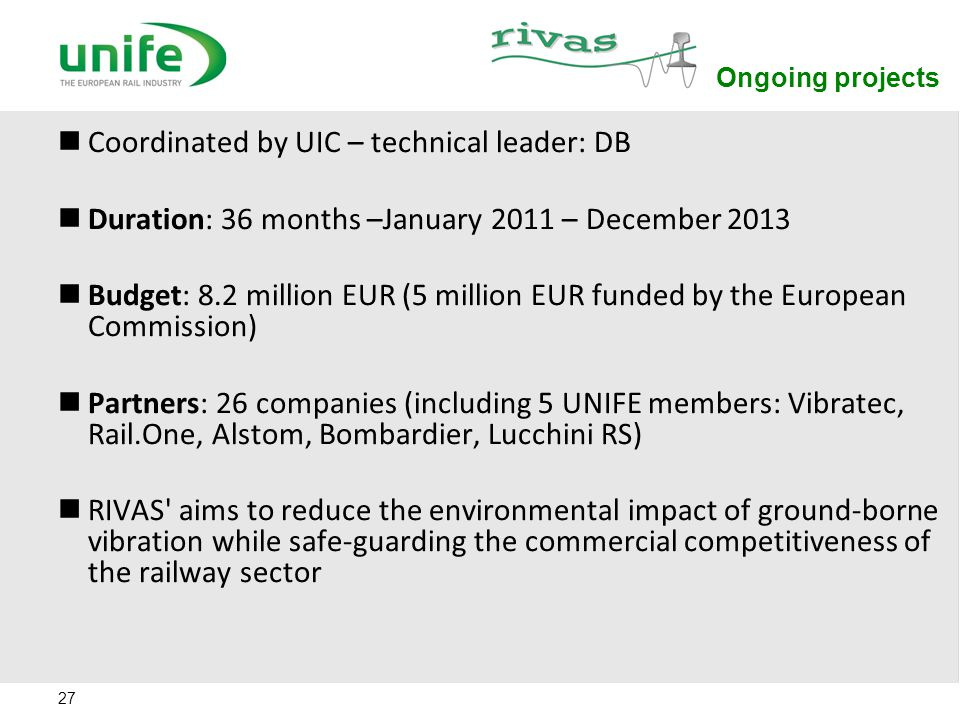 Coordinated by UIC – technical leader: DB