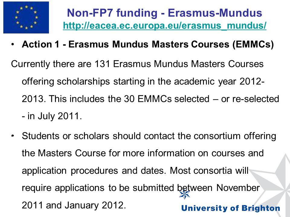 Non-FP7 funding - Erasmus-Mundus http://eacea. ec. europa