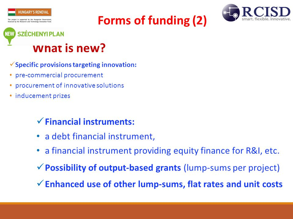 Forms of funding (2) Financial instruments: