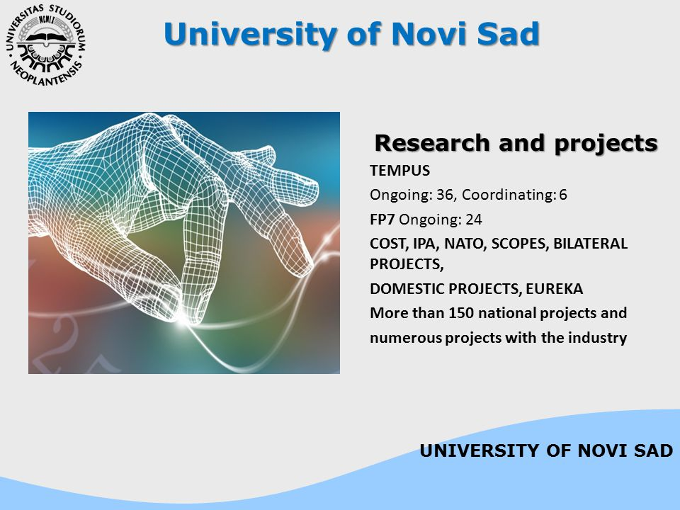 University of Novi Sad Research and projects TEMPUS