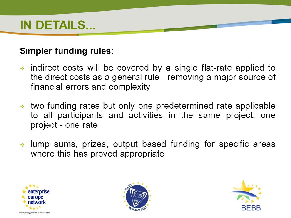 IN DETAILS... Simpler funding rules: