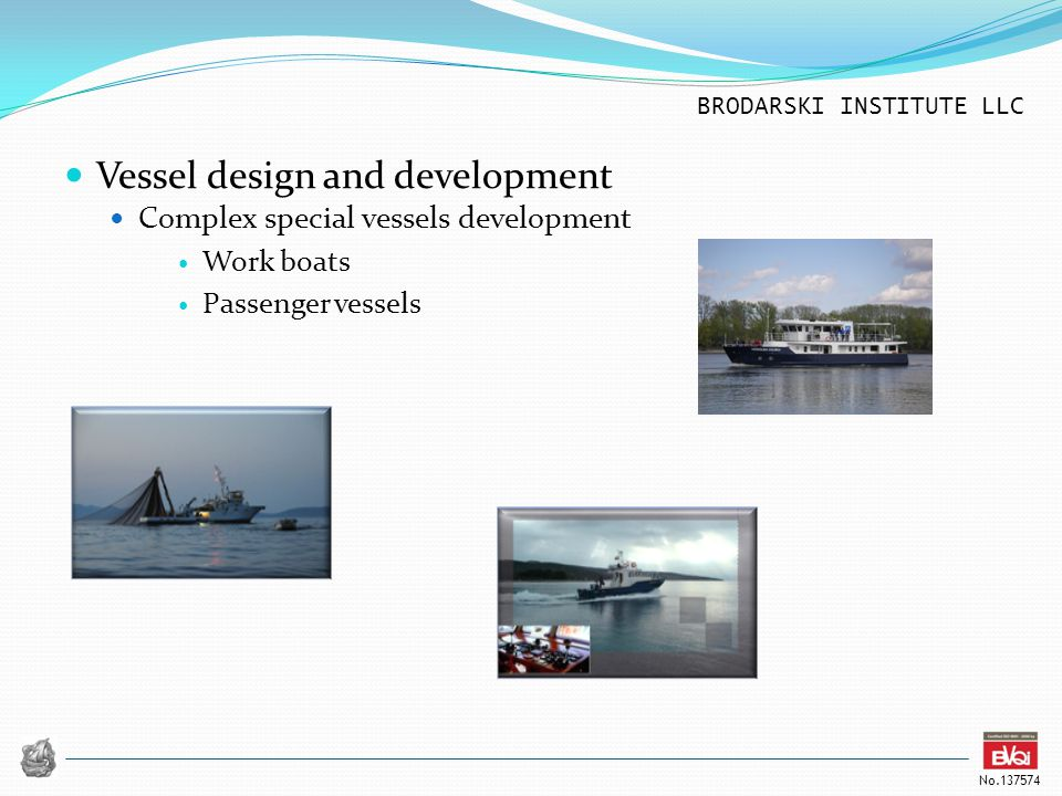 Vessel design and development