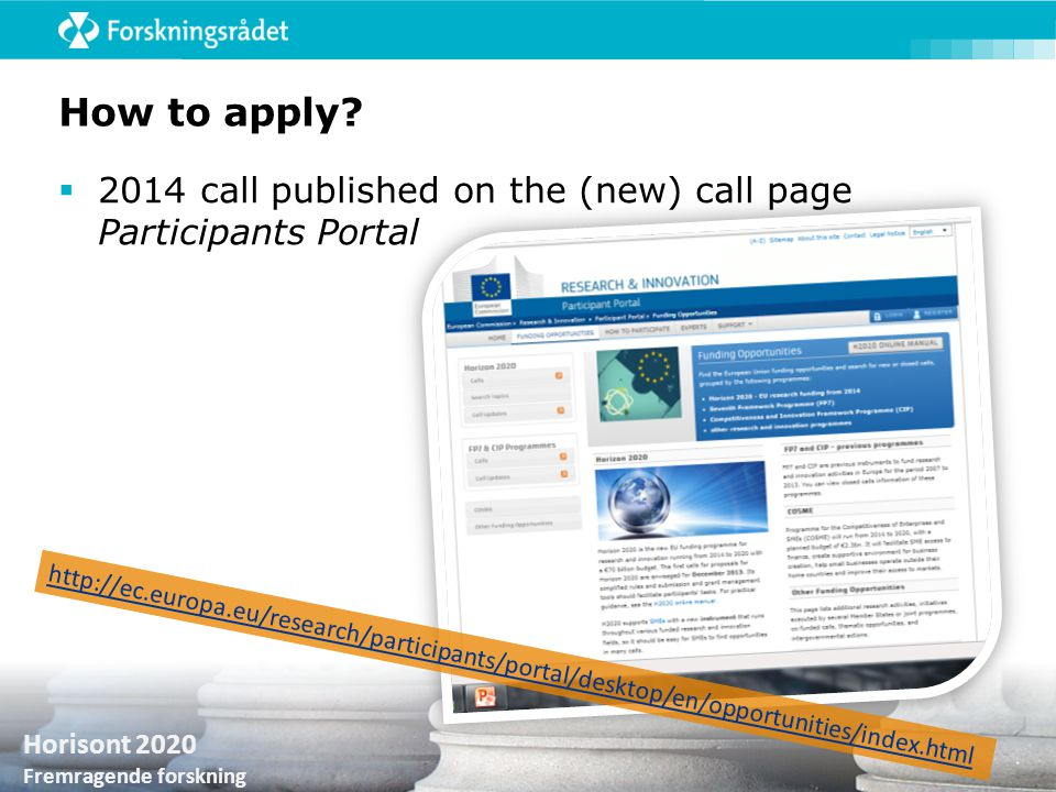 How to apply 2014 call published on the (new) call page Participants Portal.