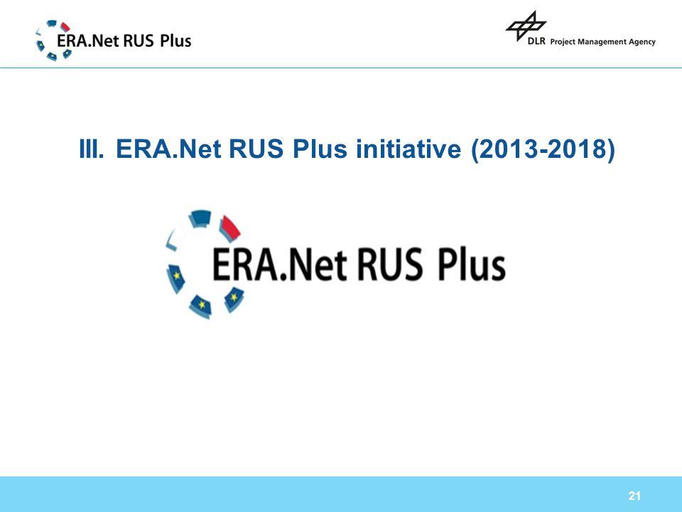 III. ERA.Net RUS Plus initiative (2013-2018)