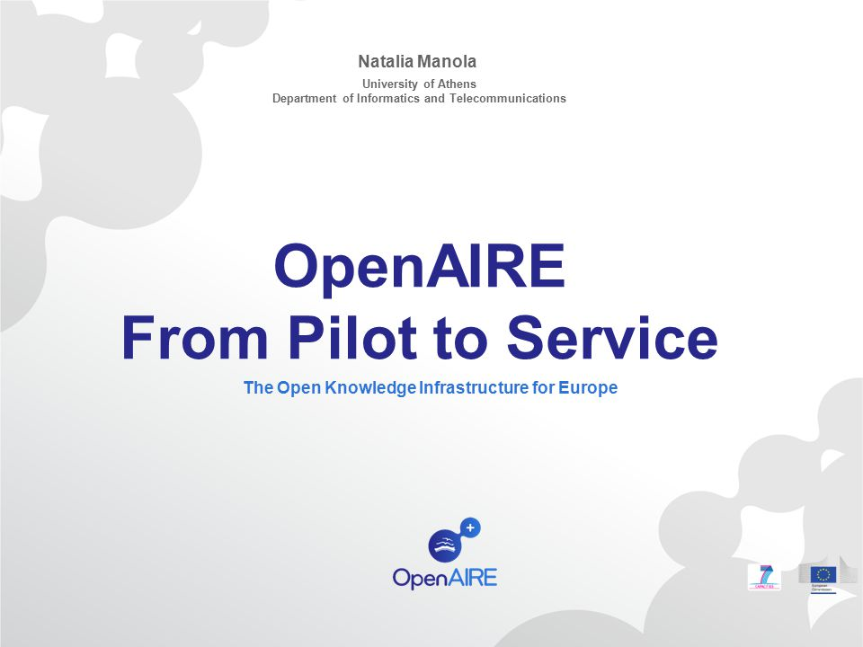 OpenAIRE From Pilot to Service