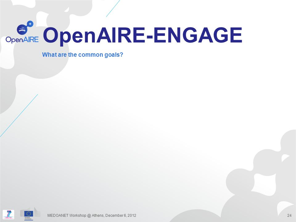 OpenAIRE-ENGAGE What are the common goals