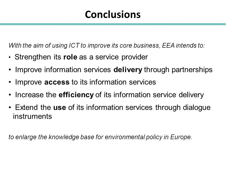 Conclusions Improve information services delivery through partnerships