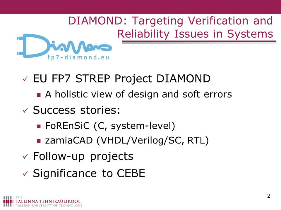 DIAMOND: Targeting Verification and Reliability Issues in Systems