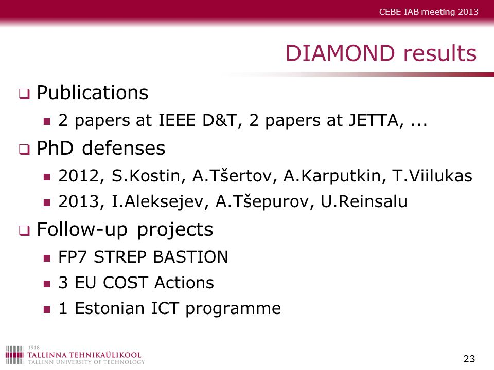 DIAMOND results Publications PhD defenses Follow-up projects