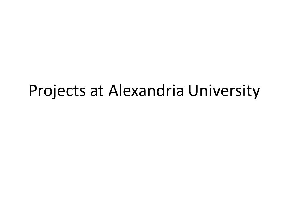 Projects at Alexandria University