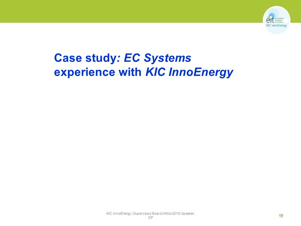 KIC InnoEnergy | Supervisory Board 24Nov2010| Speaker: DP