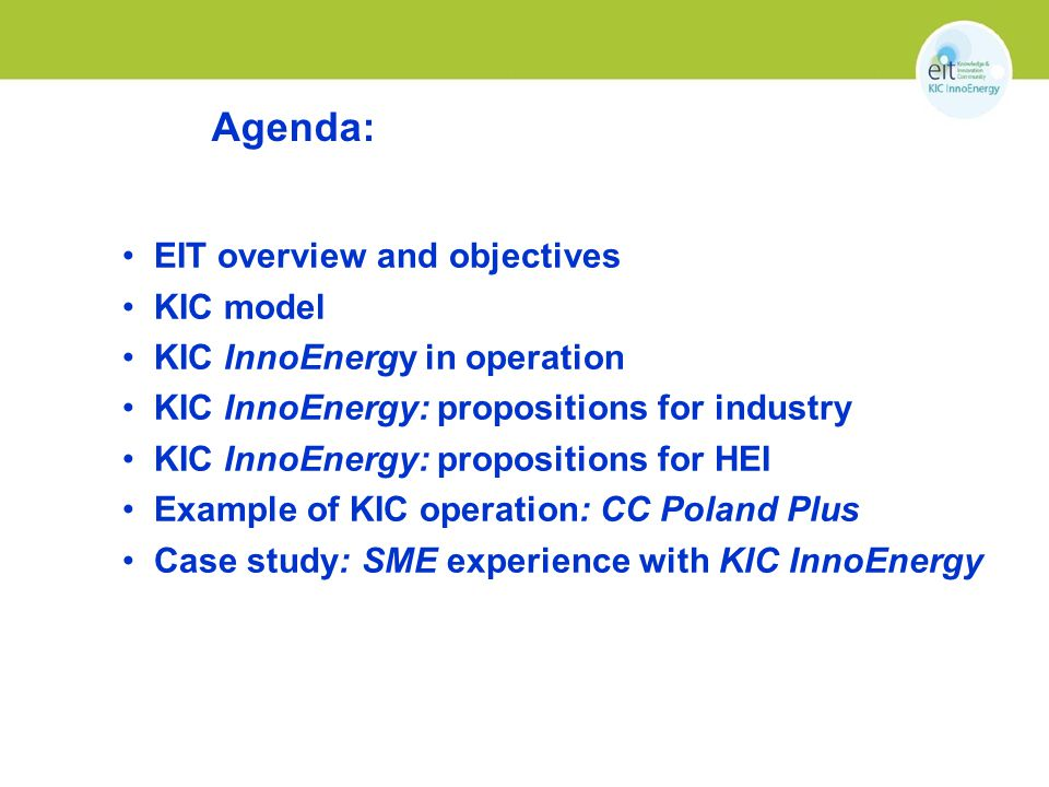 Agenda: EIT overview and objectives KIC model