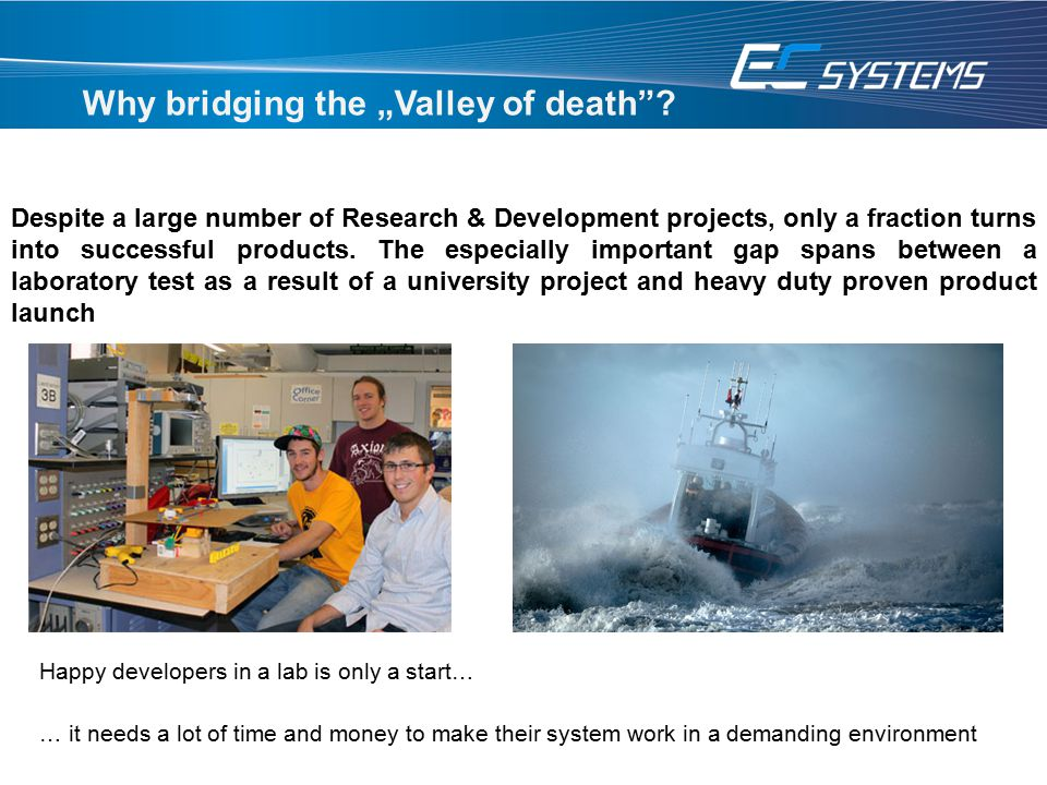 "Why bridging the ""Valley of death"