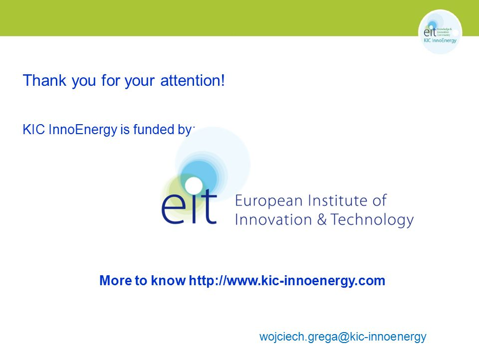 More to know http://www.kic-innoenergy.com