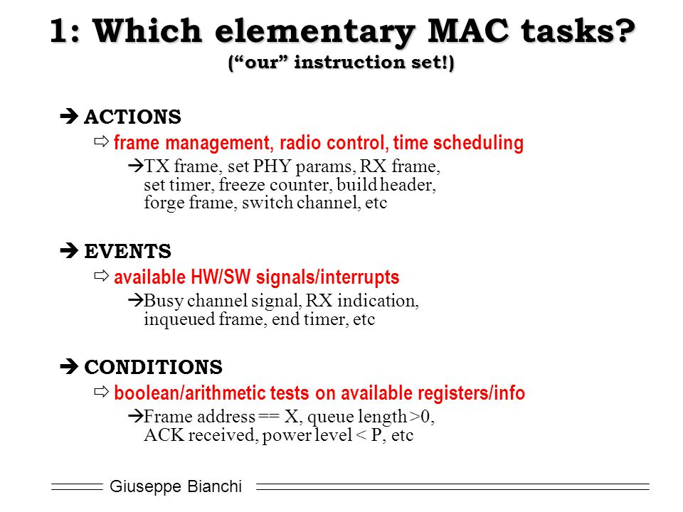 1: Which elementary MAC tasks ( our instruction set!)