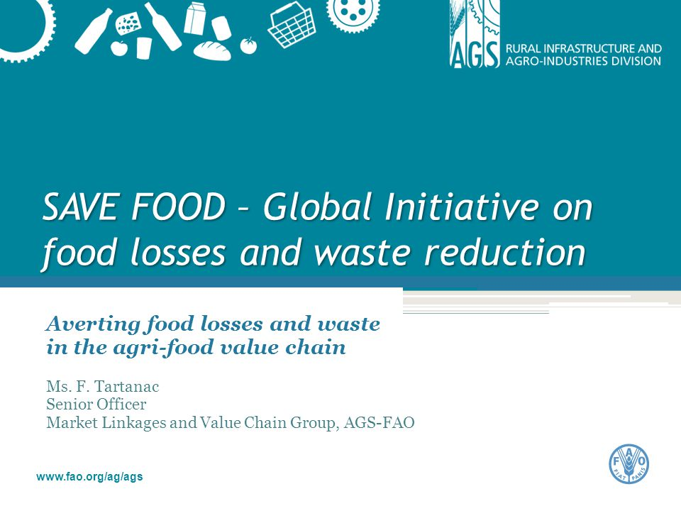 SAVE FOOD – Global Initiative on food losses and waste reduction