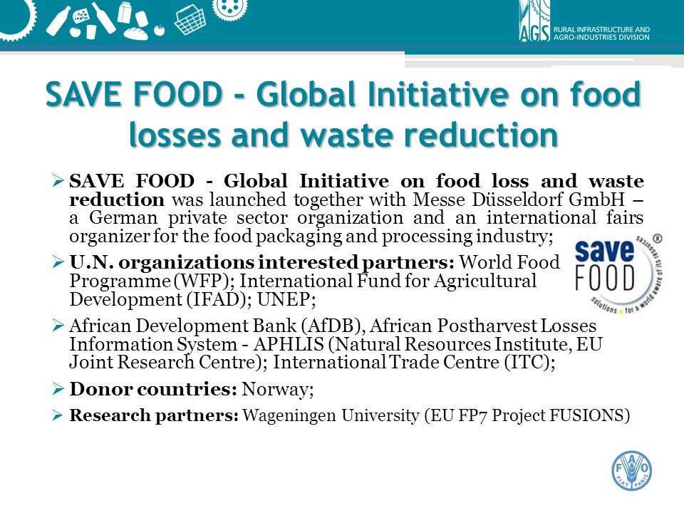 SAVE FOOD - Global Initiative on food losses and waste reduction