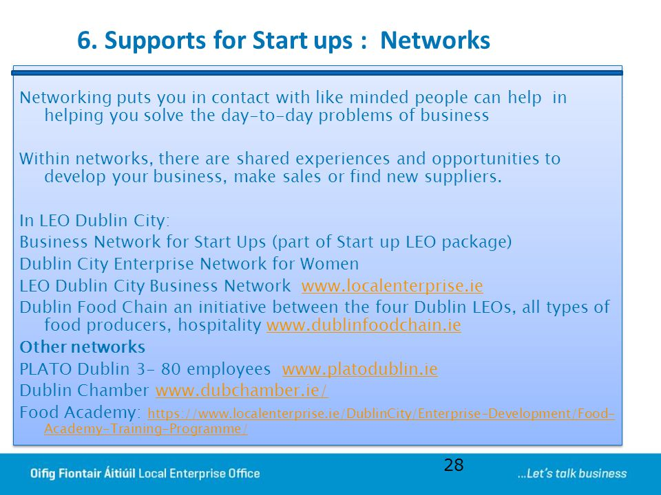 6. Supports for Start ups : Networks