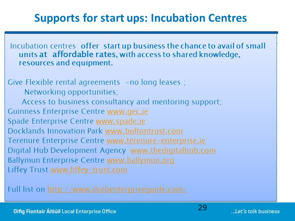 Supports for start ups: Incubation Centres