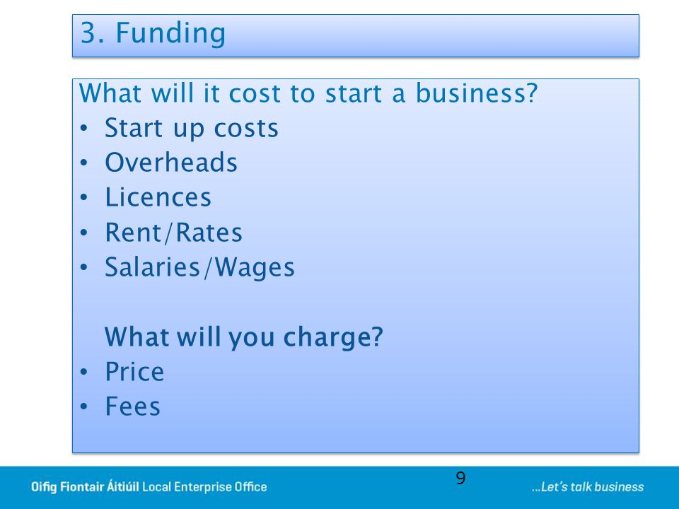 3. Funding What will it cost to start a business Start up costs