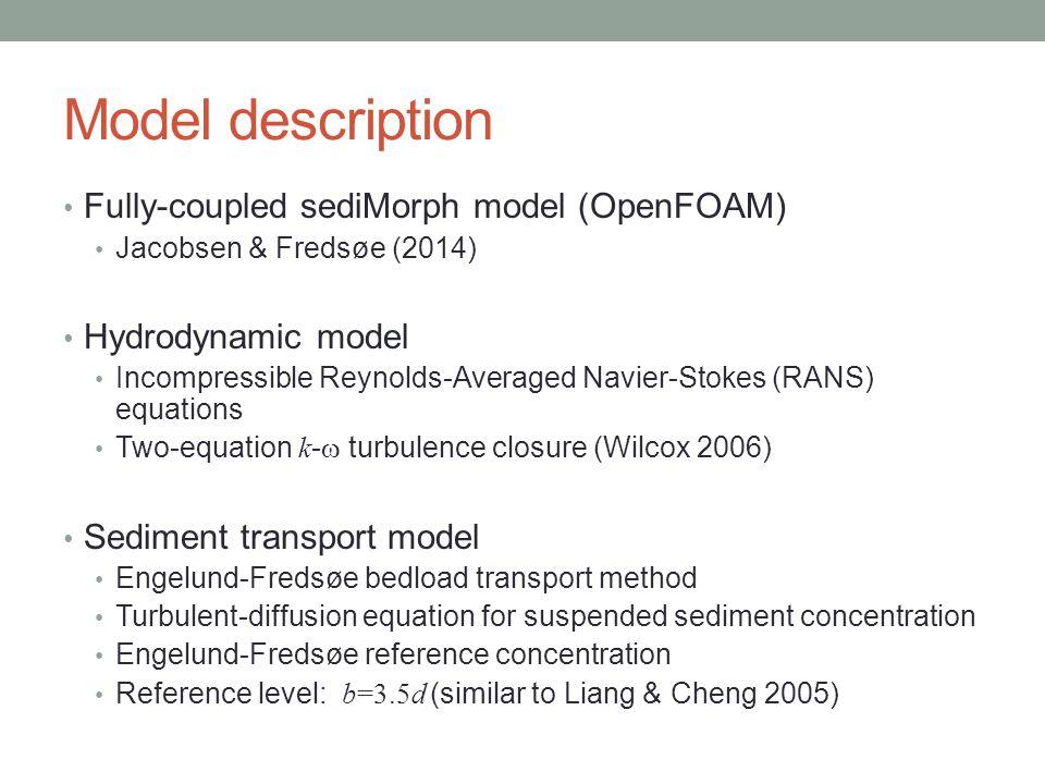 Model description Fully-coupled sediMorph model (OpenFOAM)