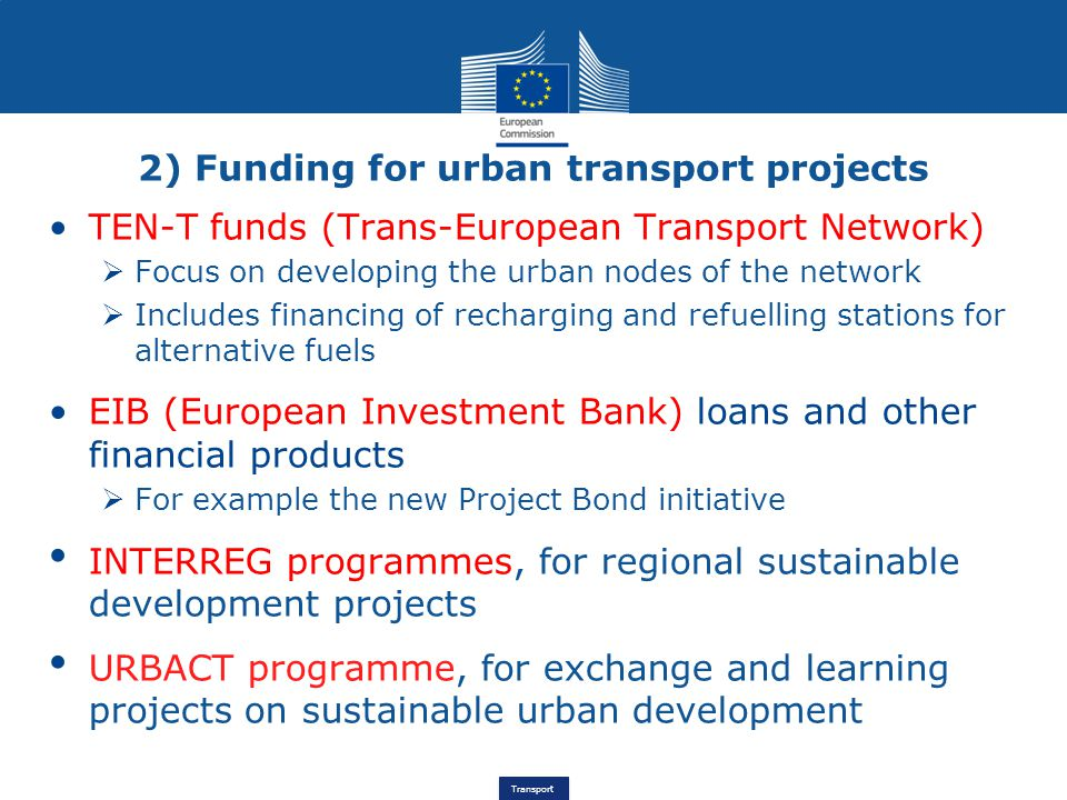 2) Funding for urban transport projects