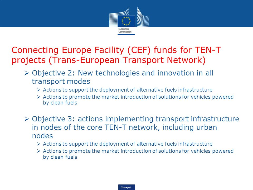 Connecting Europe Facility (CEF) funds for TEN-T projects (Trans-European Transport Network)
