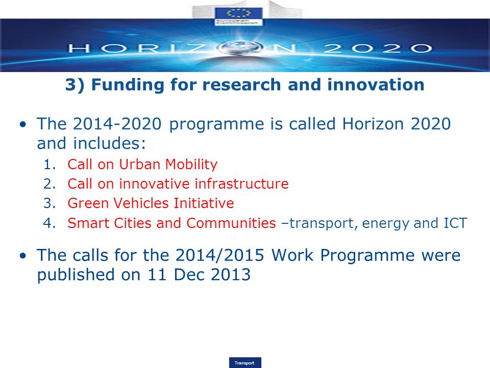 3) Funding for research and innovation