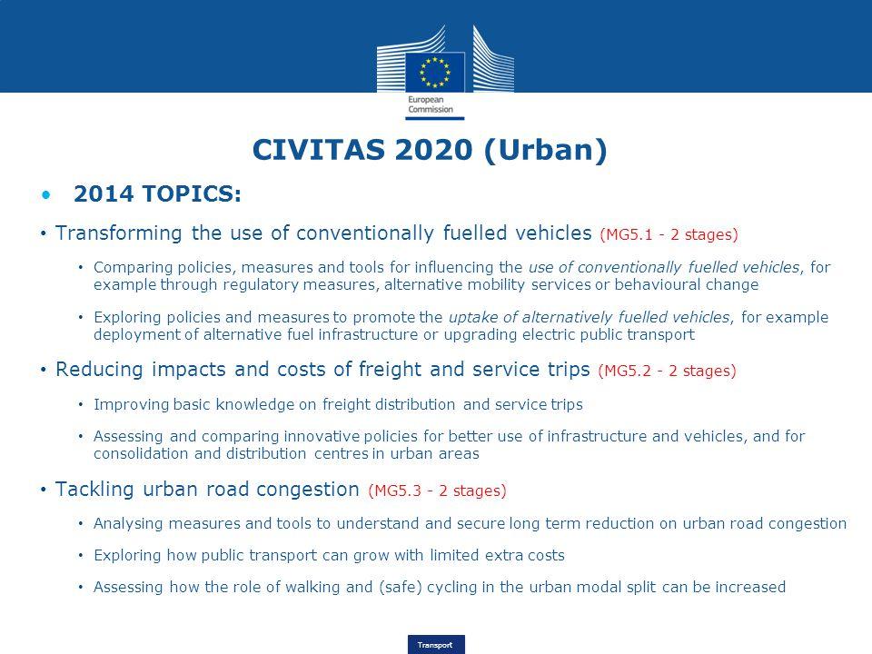 CIVITAS 2020 (Urban) 2014 TOPICS: