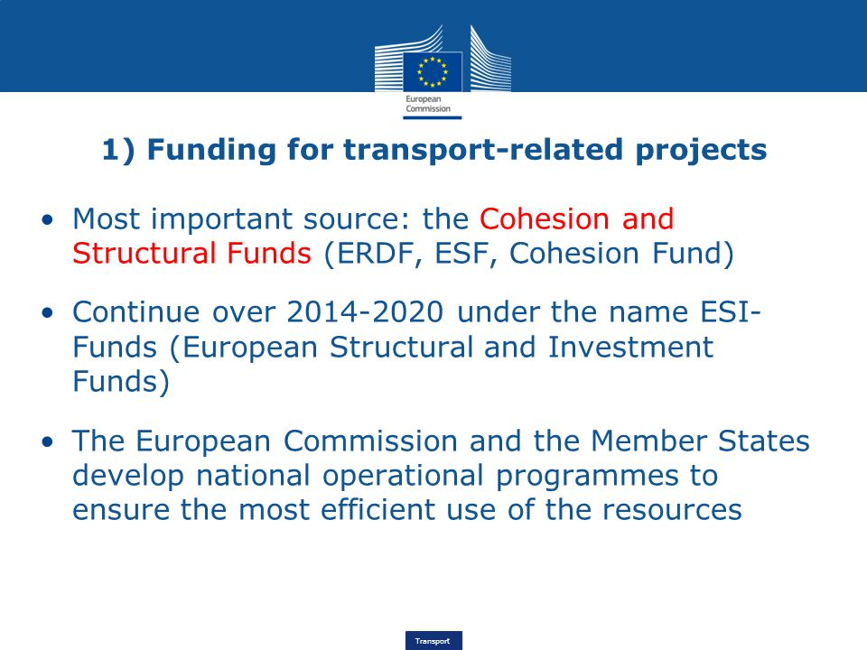 1) Funding for transport-related projects