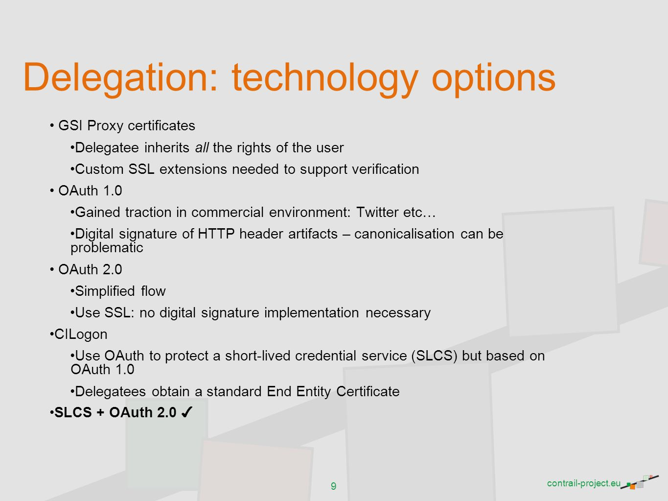 Delegation: technology options