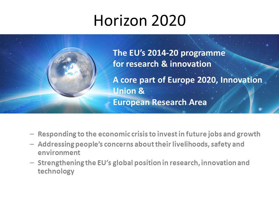 Horizon 2020 The EU's 2014-20 programme for research & innovation