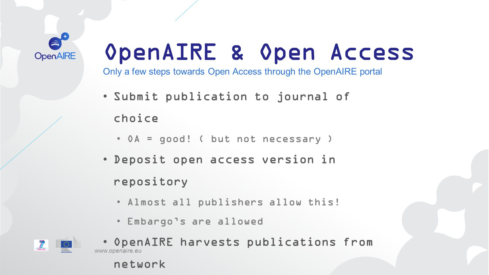 OpenAIRE & Open Access Submit publication to journal of choice