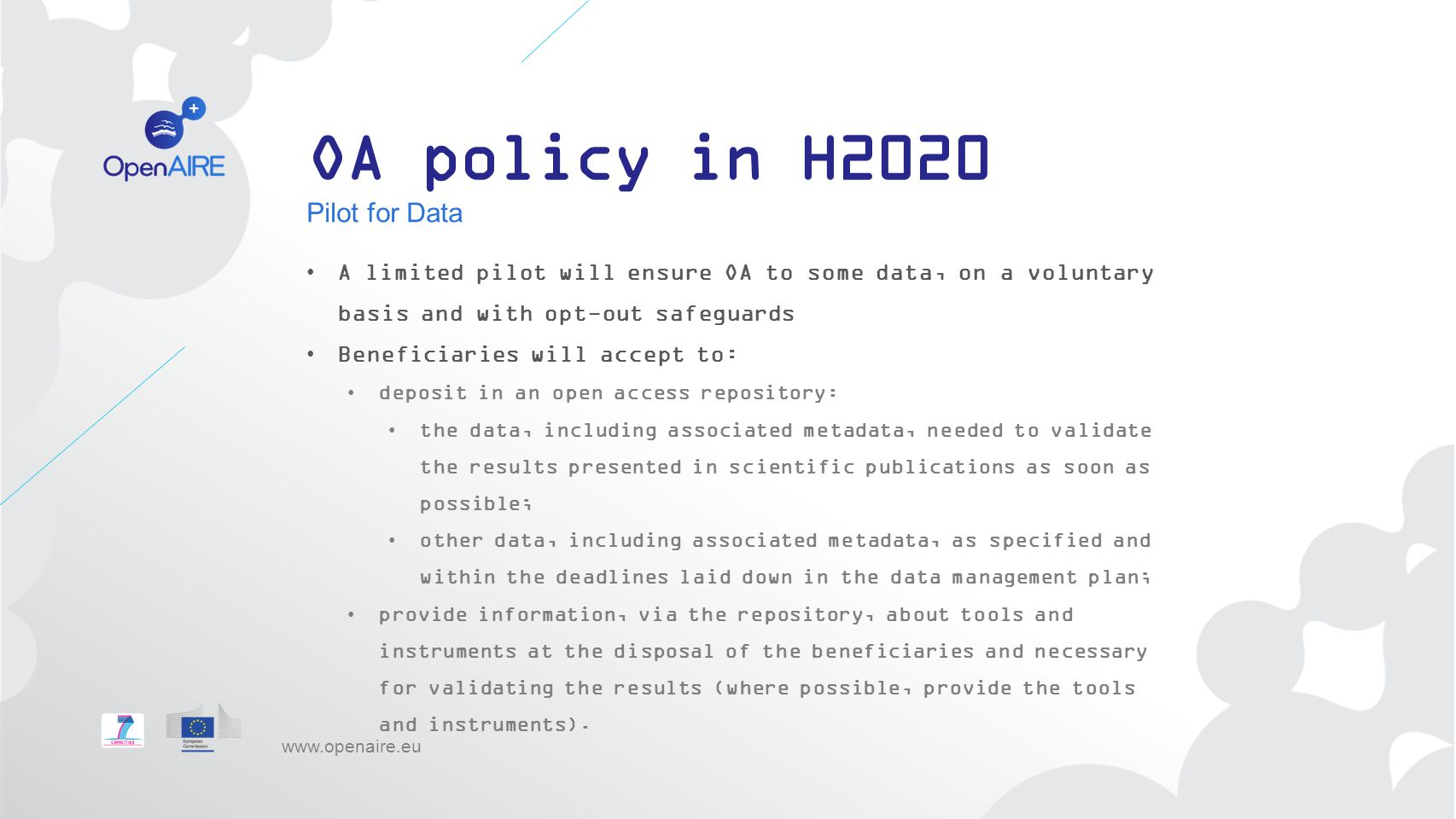 OA policy in H2020 Pilot for Data