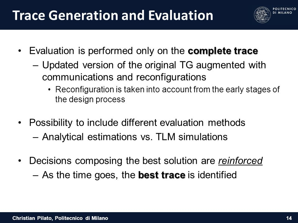 Trace Generation and Evaluation