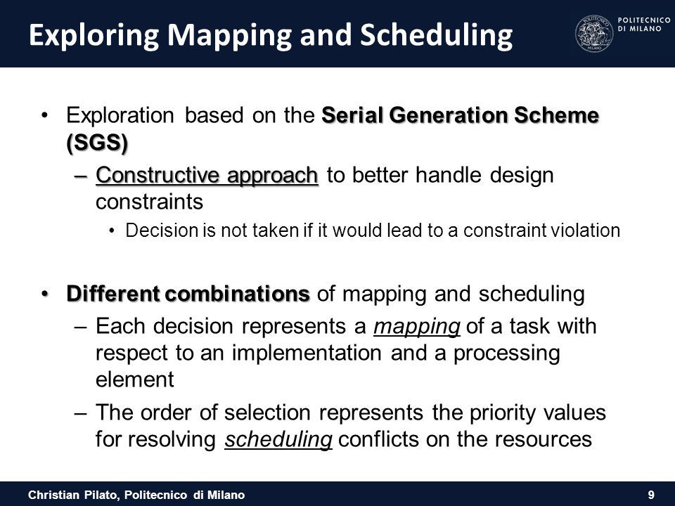 Exploring Mapping and Scheduling